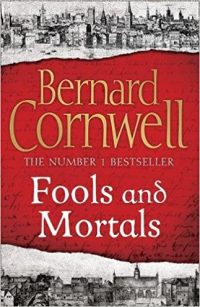 Image result for Fools and Mortals by Bernard Cornwell