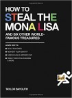 How to Steal Mona Lisa